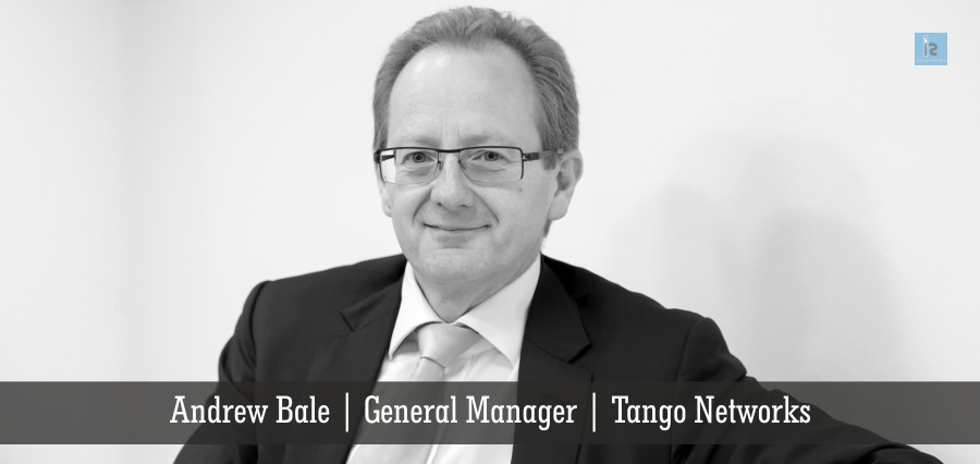 Tango Networks Andrew Bale, General Manager | Insights Success