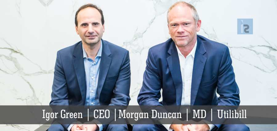Igor Green | CEO | Morgan Duncan MD | Utilibill | Insights Success