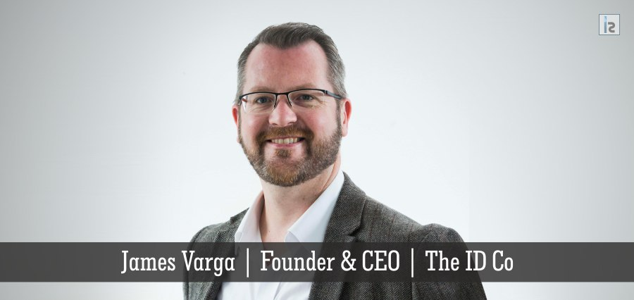 James Varga | Founder & CEO | The ID Co | Insights Success