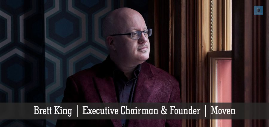 Brett King | Executive Chairman & Founder | Moven | Insights Success