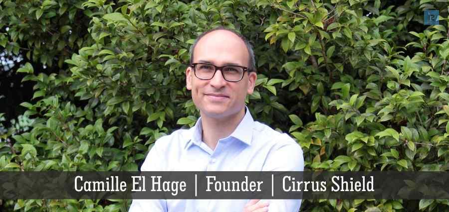 Camille El hage | Founder | Cirrus Shield | Insights Success