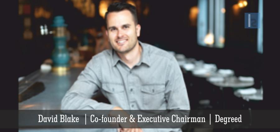 David_Blake | Co-founder & Executive Chairman Degreed | Insights Success