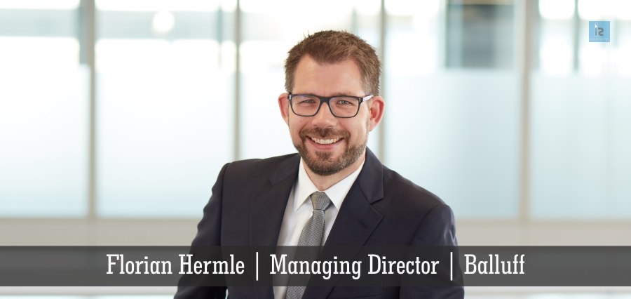 Florian Hermle | Managing Director | Balluff | Insights Success