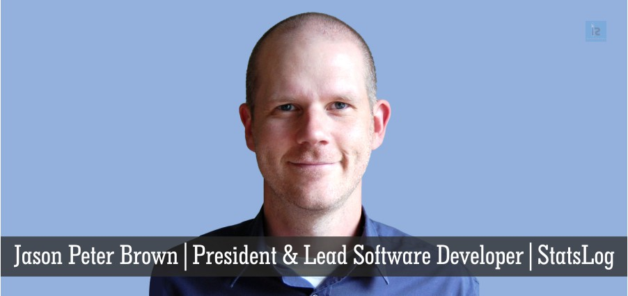 Jason Peter Brown | President & Lead Software Developer | StatsLog | Insights Success