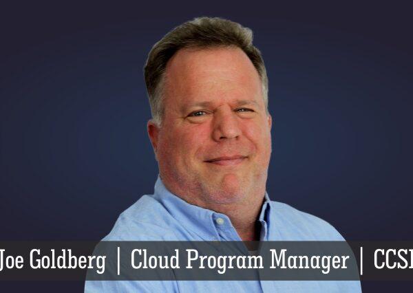 Joe Goldberg   Cloud Program Manager   CCSI   Insights Success