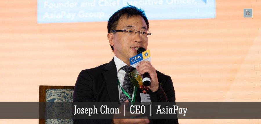 Joseph Chan | CEO | AsiaPay | Insights Success