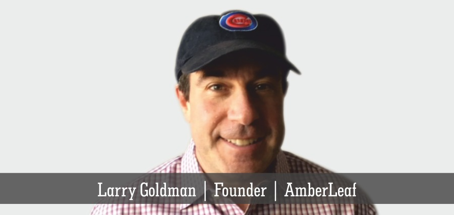 Larry Goldman | Founder | AmberLeaf | Insights Success