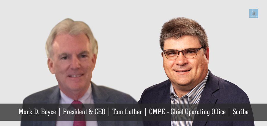 Mark D. Boyce | President & CEO | Tom Luther | CMPE -Scribe | Insights Success