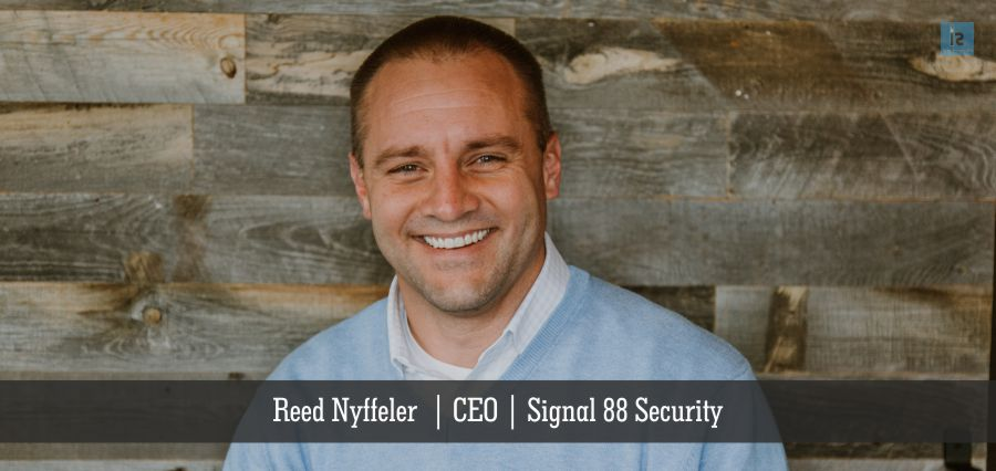 Reed Nyffeler | CEO | Signal 88 Security | Insights Success