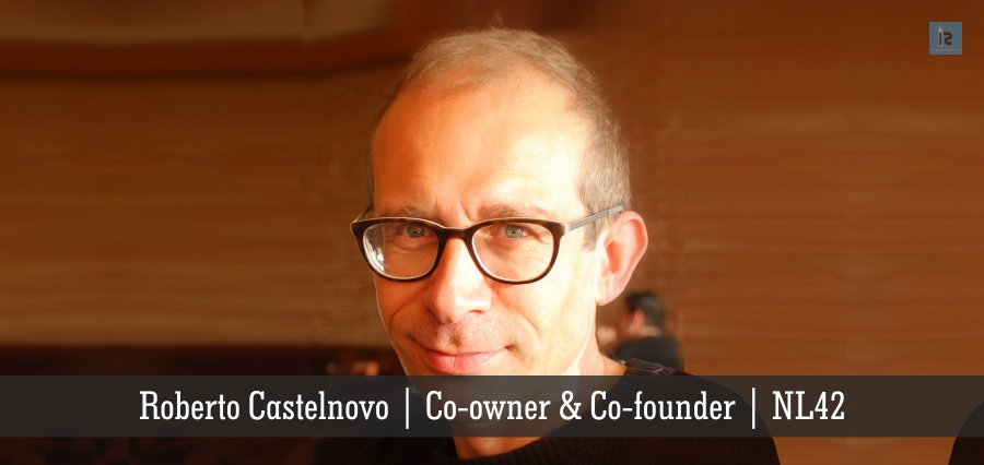 Roberto Castelnovo | Co-owner & Co-founder | NL42 | Insights Success