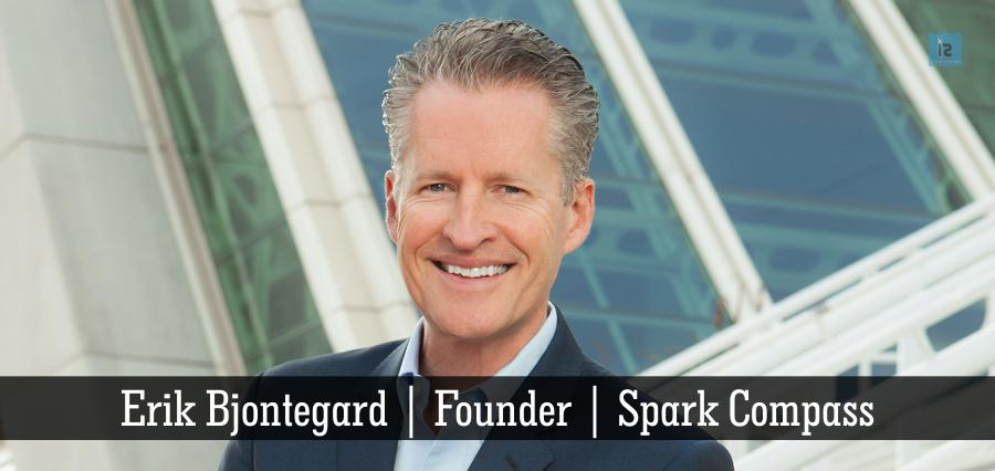 Erik Bjontegard | Founder | Spark Compass | Insights Success
