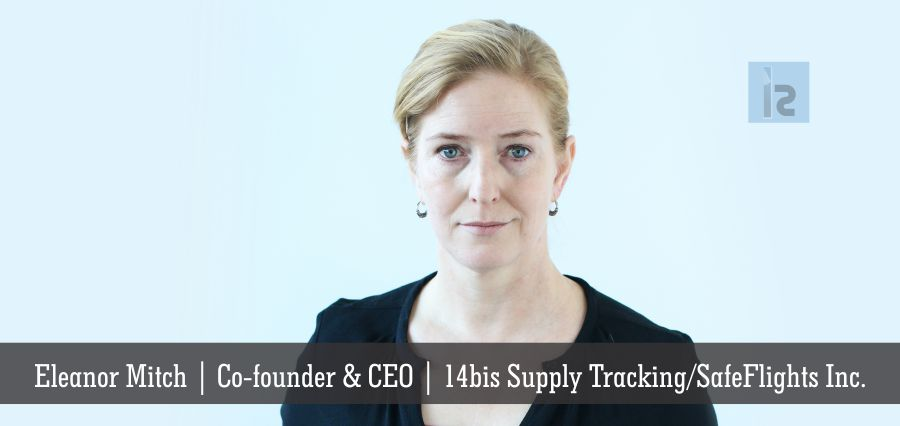 Eleanor Mitch, Co-founder and CEO,14bis Supply Tracking