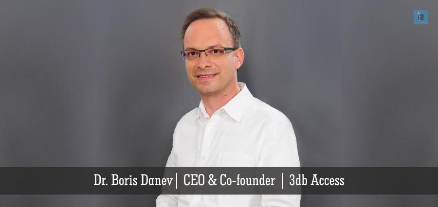 Dr. Boris Danev | Co-founder & CEO | 3db Access