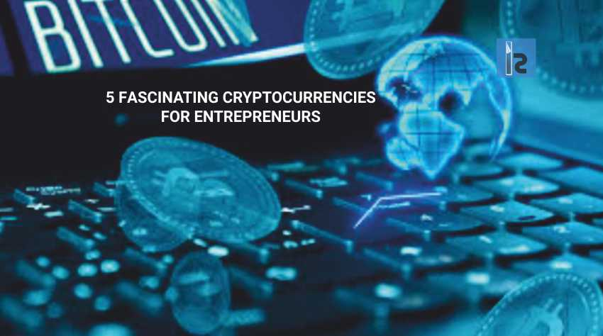 Cryptocurrencies | Business Magazine
