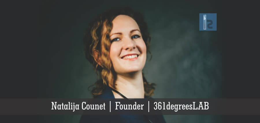 Natalija Counet | 361degreesLAB | Business Magazine | Insights Success