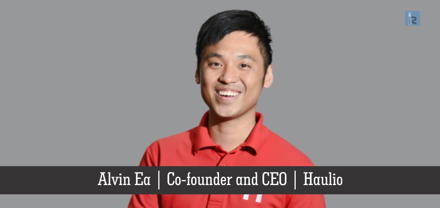 Alvin Ea   Co-founder and CEO   Haulio   Powerful Leaders in Business [ Business Magazine ]