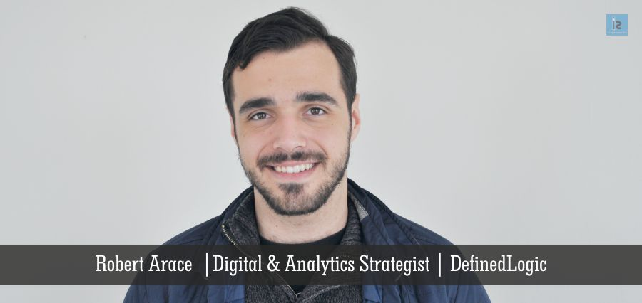 Robert Arace | Digital & Analytics Strategist | DefinedLogic