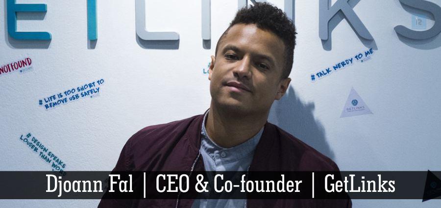 Djoann Fal | CEO & Co-founder | GetLinks [ Business Magazine ]