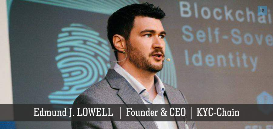 Edmund J. LOWELL | KYC-Chain | Insights Success