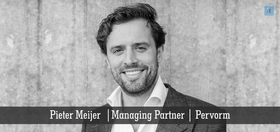 pieter Meijier | Managing Partner | Pervorm | Insights Success