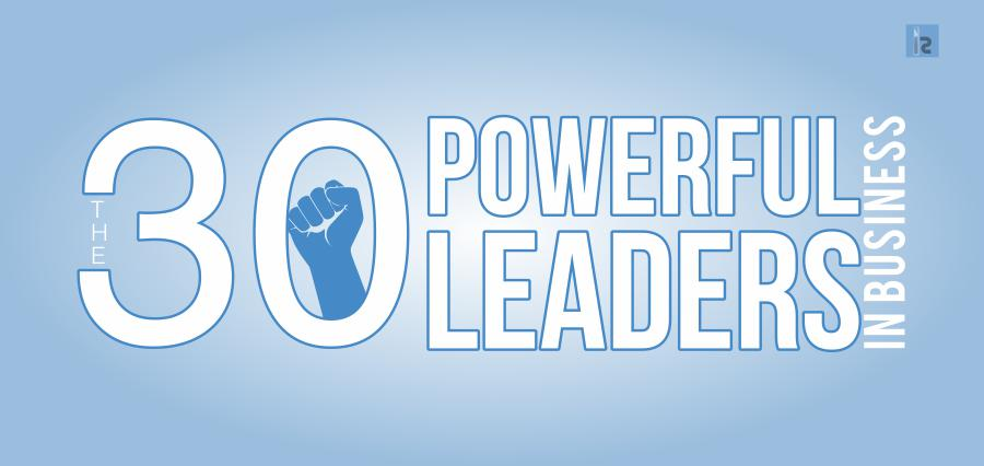The 30 powerful Leaders in Business | Insights Success