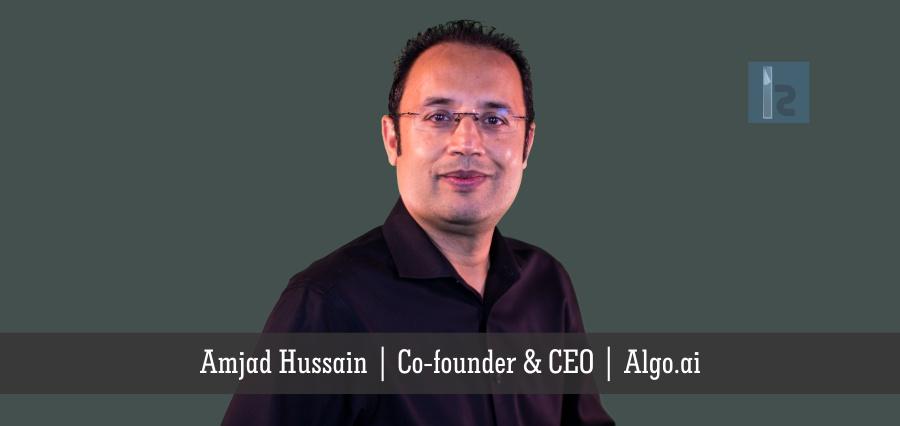 Amjad Hussain   Co-founder & CEO   Algo.ai
