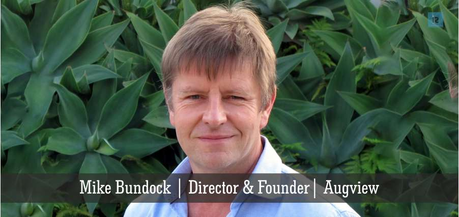 Mike Bundock | Director & Founder | Augview