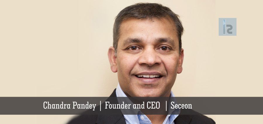 Chandra Pandey | Founder and CEO | Seceon