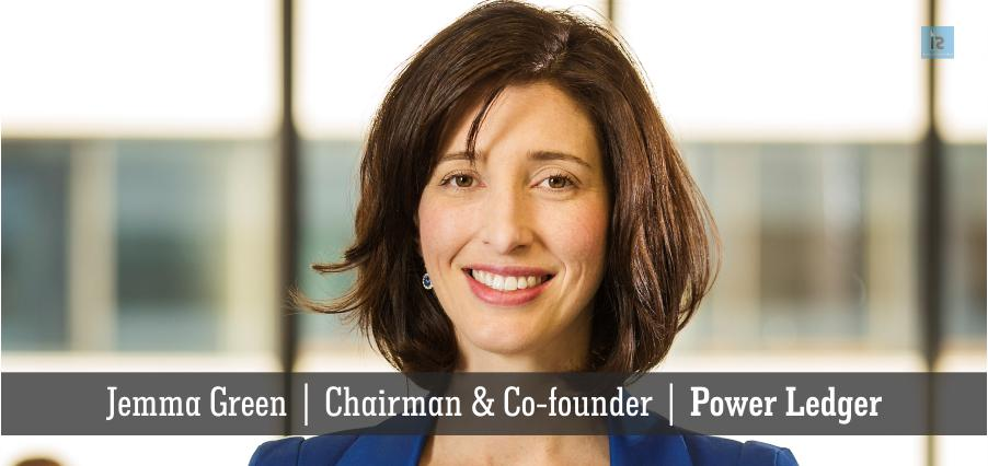 Jemma Green   Chairman & Co-founder   Power Ledger