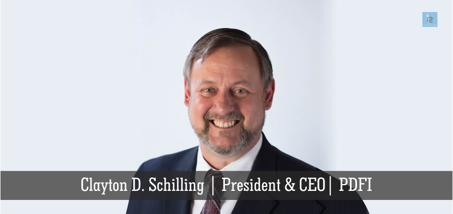 Clayton D. Schilling | President & CEO | PDFI