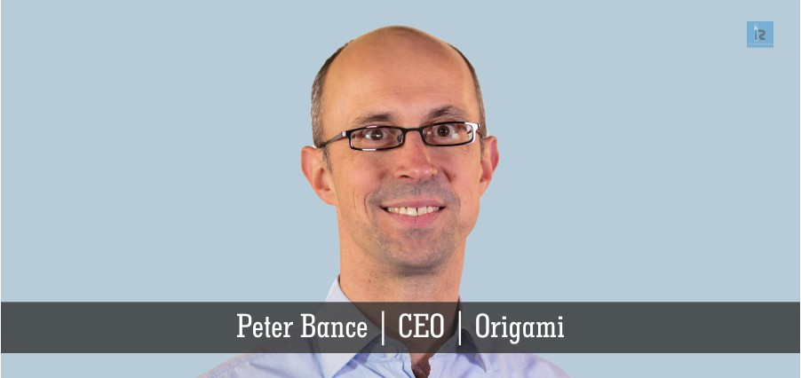 Peter Bance | CEO | Origami