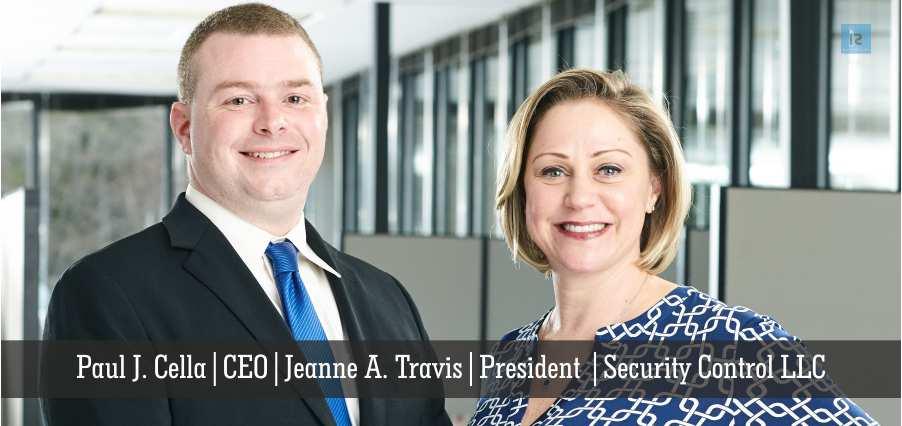 President | Security Control | Jeanne A. Travis | CEO | Paul J. Cella
