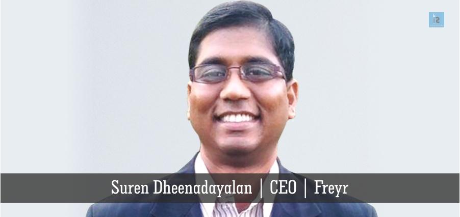 Suren Dheenadayalan , CEO , Freyr