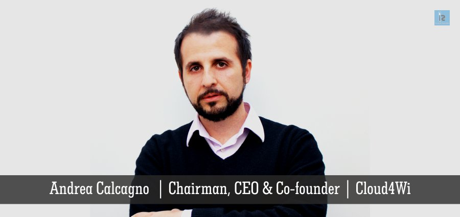 Andrea Calcagno | Chairman, CEO & Founder | Cloud4Wi | Insights Success