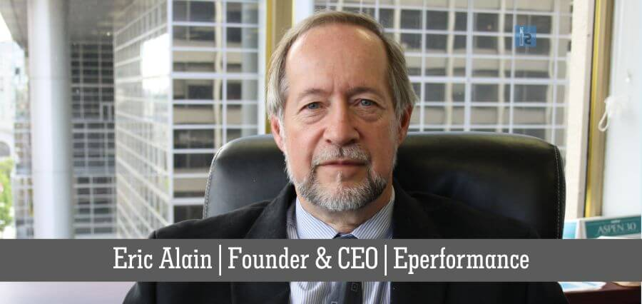 Eric Alain | Founder & CEO | Eperformance | online business magazine