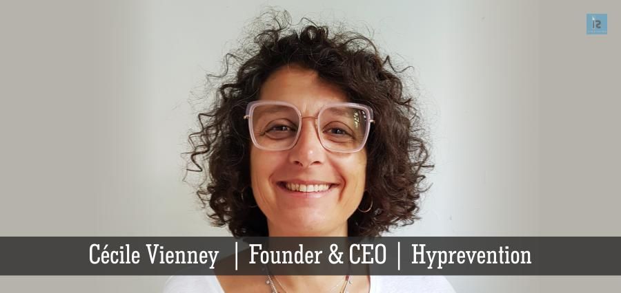 Cecile Vinney | Founder & CEO | Hyprevention | online business magazine