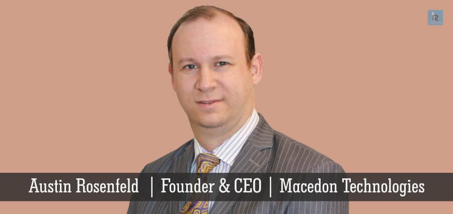 Austin Rosenfeld | Founder & CEO | Macedon Technologies | online business magazine