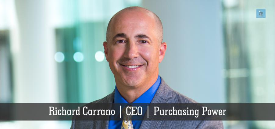 Richard Carrano | CEO | Purchasing power | online business magazine