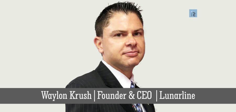 Waylon Krush | Founder & CEO | lunarline | online business magazine
