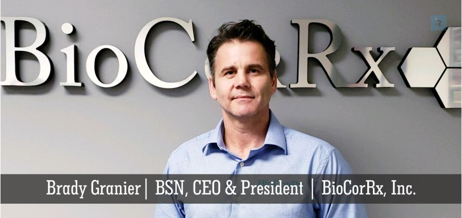 Brady Granier | CEO | BioCorRx Inc | online business magazine