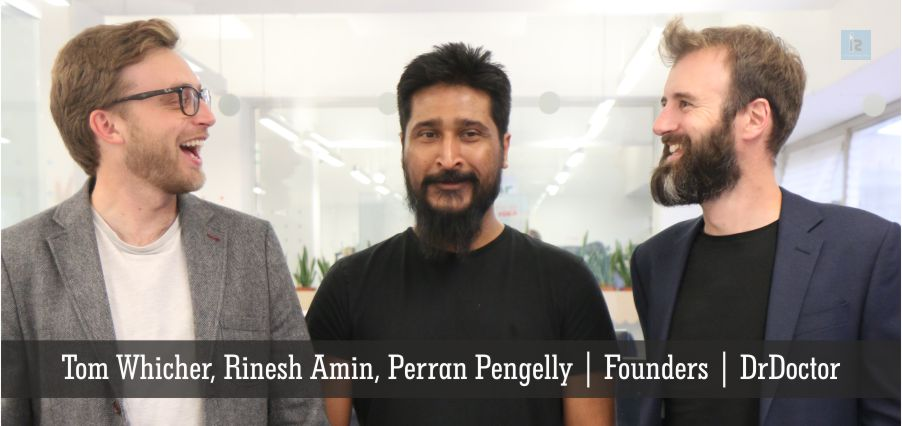 Tom Whicher, Rinesh Amin, Perran Pengelly | Founders | DrDoctor | Business Magazine