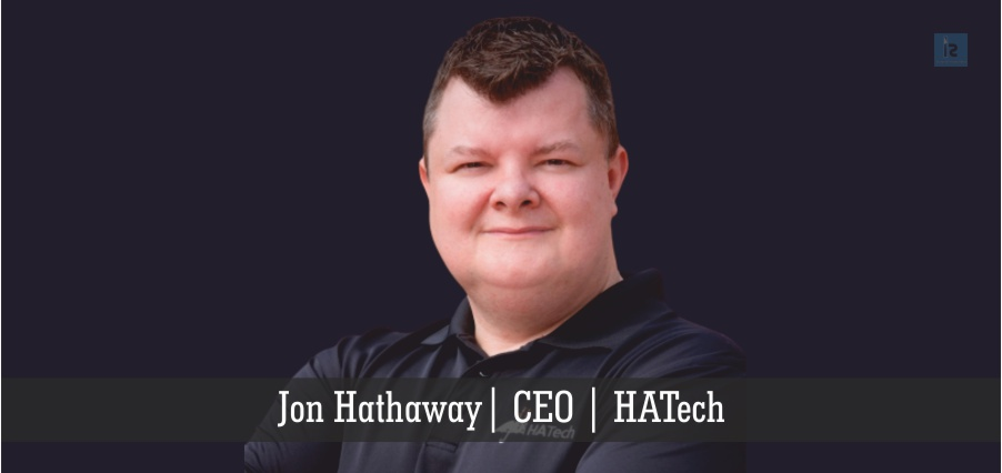 Jon Hathaway | CEO | HATech | online business magazine