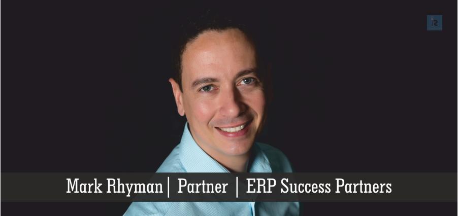 Mark Rhyman | Partner | ERP Success