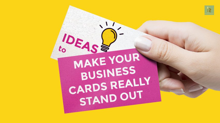 How to Make Your Business Card Stand Out | Business Blog [ Business Magazine ]