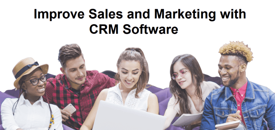 Improve Sales and Marketing with CRM Software