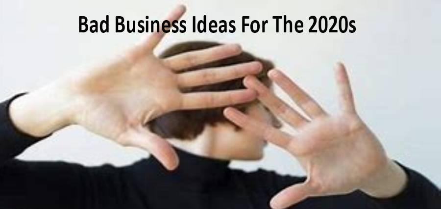 Bad Business Ideas