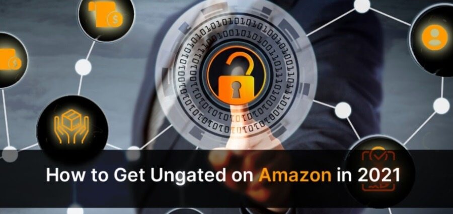 How to Get Ungated On Amazon in 2021
